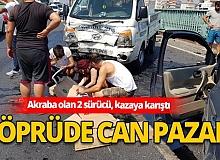 Antalya haber: Köprüde kaza sonrası can pazarı