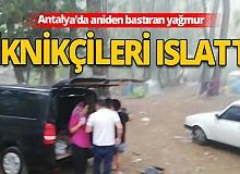 Antalya Haber: Piknikçilere yağmur sürprizi