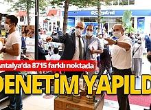 Antalya'nın 8715 farklı noktasında koronavirüs denetimi