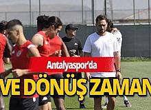 Antalyaspor'da eve dönüş zamanı