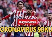 Atletico Madrid'de korona virüs şoku yaşanıyor