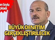 Bakan Süleyman Soylu: Yarın en yoğun Kovid-19 denetimini gerçekleştireceğiz