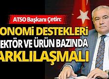 ATSO Davut Çetin, enflasyon rakamlarını değerlendirdi