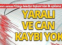 Deprem sonrası Pütürge Belediye Başkanı'ndan ilk açıklama!
