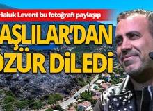Haluk Levent, Kaşlılar'dan özür diledi!