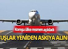 Komşu ülkeyle uçuşlar yeniden askıya alındı!
