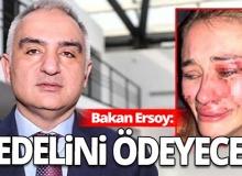 Kültür ve Turizm Bakanı Ersoy'dan Daria Kyryliuk'un darp edilmesine tepki