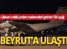 Lübnan'a tıbbi yardım malzemeleri getiren uçak Beyrut'a indi