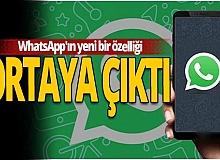 WhatsApp'ın yeni bir özelliği daha ortaya çıktı!