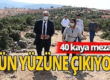 40 kaya mezar gün yüzüne çıkıyor