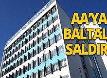 AA Genel Müdürlüğü'ne çirkin saldırı