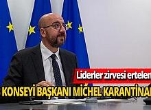 AB Konseyi Başkanı Michel karantinaya alındı