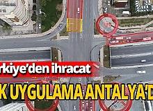 """""""Akıllı trafik sistemi"""" ihracatı"""
