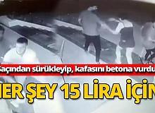 Antalya haber: 15 lira için dehşet saçtılar
