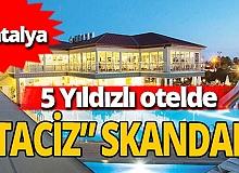 Antalya haber: 15 yaşındaki Alena otelde cinsel istismara uğradı
