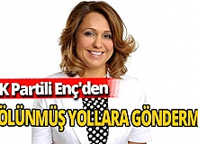 Antalya haber: AK Partili Enç'den bölünmüş yollara gönderme