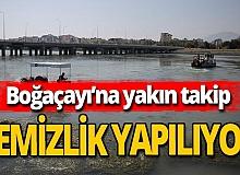Antalya haber: Boğaçayı'ndan atık toplanıyor