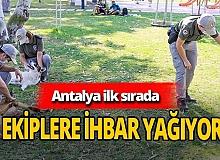 Antalya haber:  En çok ihbar Antalya'dan geldi