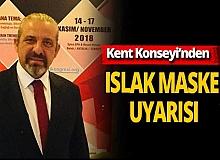 Antalya haber: 'Islak maske' uyarısı