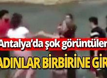 Antalya haber: Kadınların kavgasını ayıramadılar
