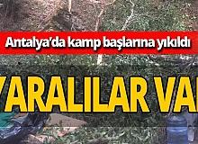 Antalya haber: Kampçıların üzerien ağaç devrildi! Yaralılar var
