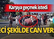 Antalya haber: Karşıya geçmek isteyen çocuk hayatını kaybetti