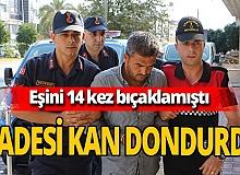 Antalya haber: Katil eşten kan donduran ifade