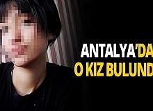 Antalya haber: Kayıp kız çocuğu bulundu