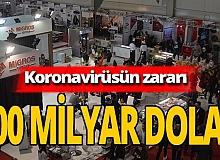 Antalya haber: Koronavirüsün zararı 100 milyar dolar