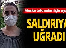 Antalya Haber: Maske uyarısı saldırıyla sonuçlandı!