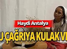 Antalya haber: Miniklerden yöresel çağrı!