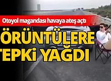 Antalya haber: Otoyol magandasının havaya ateş açtığı görüntülere tepki