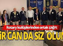 Antalya haber: Rotary kulüplerinden ortak çağrı!