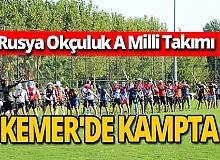 Antalya haber: Rus Milli Takımı Kemer'de