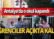 Antalya haber: Sahibi tutuklanan özel okul kapandı!