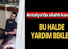 Antalya haber: Silahlı kavgada vuruldu