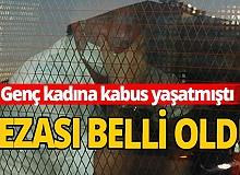 Antalya haber: Tacizcinin cezası belli oldu