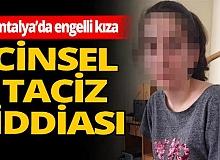 Antalya haber: Torunu tacize uğrayan babaanne isyan etti