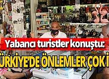 Antalya haber: Yabancı turist önlemlerden memnun
