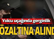 Antalya haber: Yolcu uçağında gergin anlar