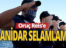 Antalya Haber: Oruç Reis'e manidar selamlama