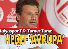 Antalyaspor'da hedef 'Avrupa'