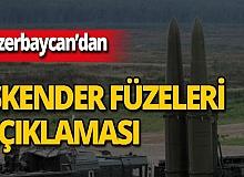 Azerbaycan'dan 'İskender füzeleri' açıklaması