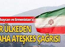 Azerbaycan ve Ermenistan'a ateşkes çağrısı