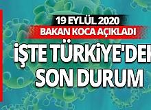 Bakan Koca 19 Eylül 2020 koronavirüs tablosunu açıkladı