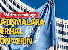 Birleşmiş Milletler'den çağrı!