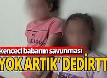 Çocuklarına işkence yaptı, savunması şoke etti