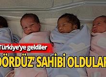 Doğum için Türkiye'yi seçtiler, 'dördüzleri' oldu
