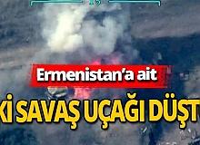 Ermenistan'ın iki savaş uçağı düştü!