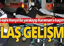 Eski eşini yaralayıp kaçıran kişiye tutuklama